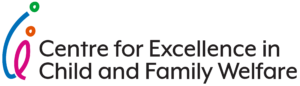 Centre for Excellence in Child and Family Welfar